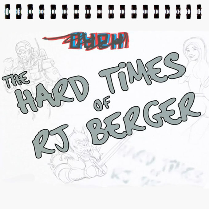The Hard Times of RJ Berger