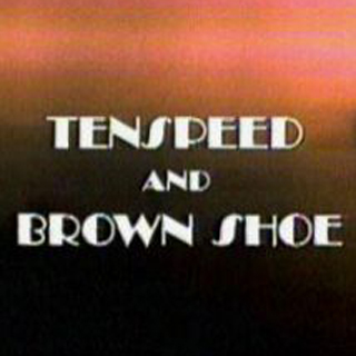 Tenspeed & Brownshoe